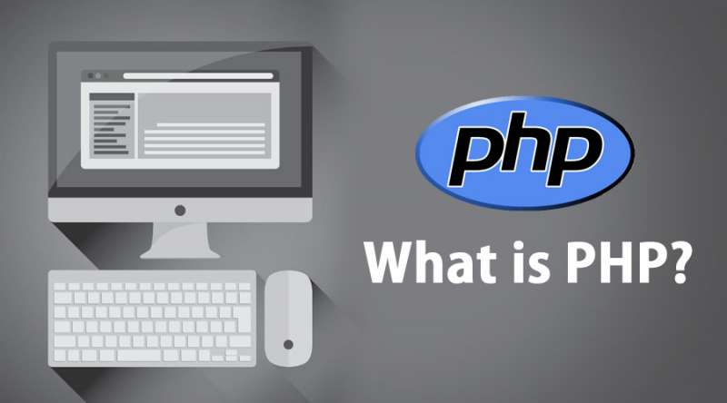 Tại sao lập trình viên nên sử dụng ngôn ngữ lập trình PHP?