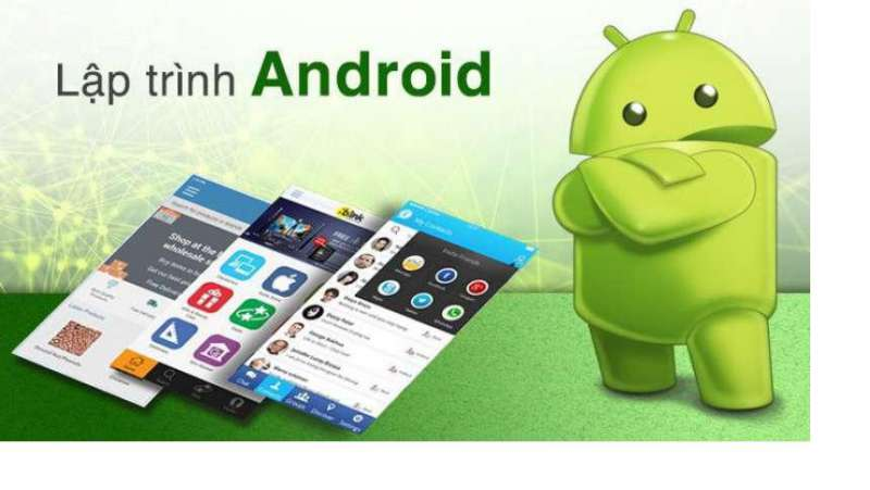 Viết app Android bằng ngôn ngữ gì?